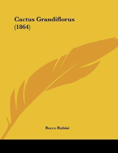 9781120169297: Cactus Grandiflorus (1864)