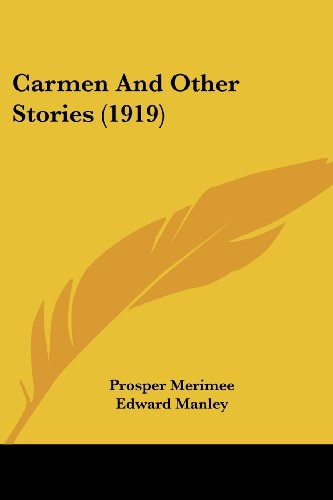 9781120171269: Carmen And Other Stories (1919)
