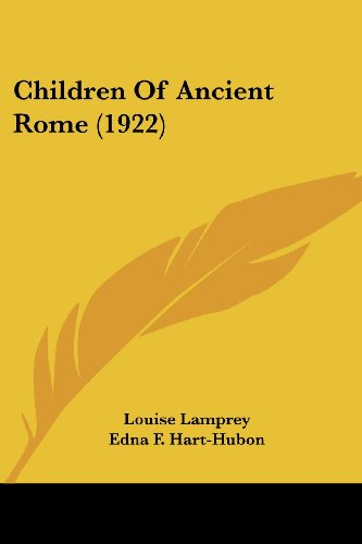 9781120175380: Children Of Ancient Rome (1922)