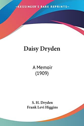 9781120185693: Daisy Dryden: A Memoir (1909)