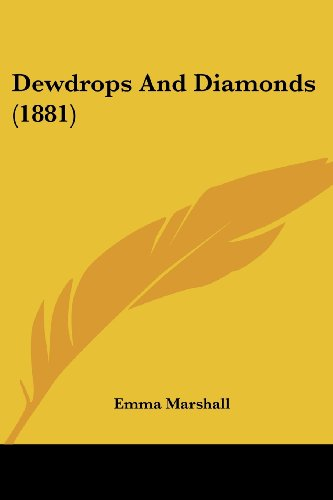 9781120188793: Dewdrops and Diamonds (1881)