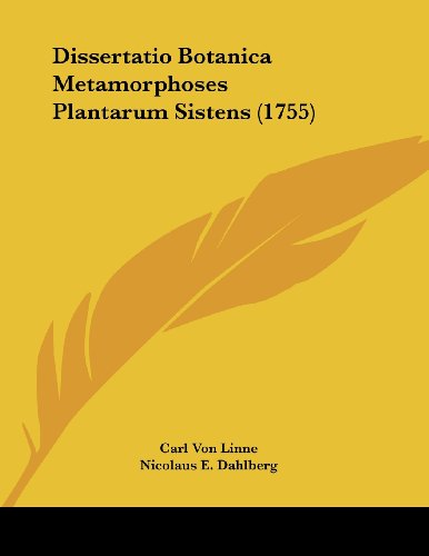 9781120189844: Dissertatio Botanica Metamorphoses Plantarum Sistens (1755) (Latin Edition)