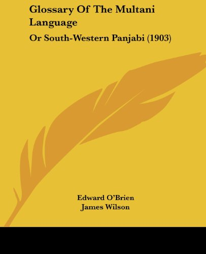 9781120197900: Glossary Of The Multani Language: Or South-Western Panjabi (1903)