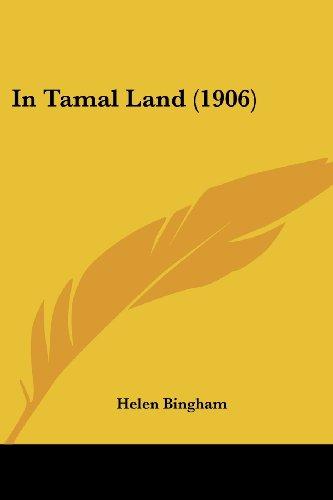 9781120202192: In Tamal Land (1906)