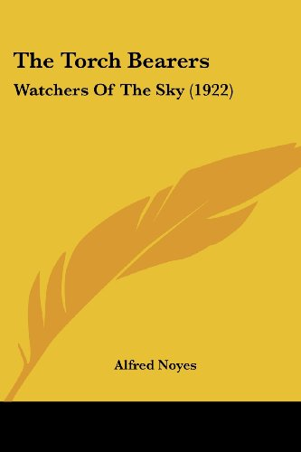 9781120206749: The Torch Bearers: Watchers Of The Sky (1922)