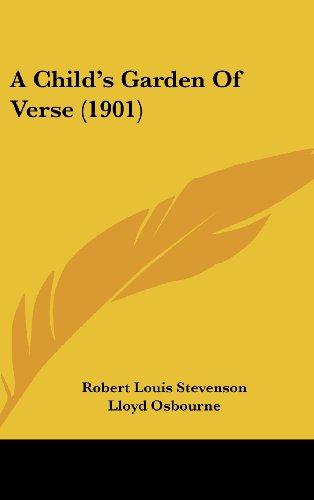 9781120208545: A Child's Garden Of Verse (1901)