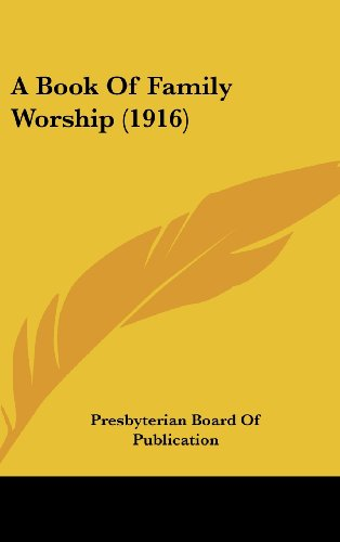 9781120209993: A Book Of Family Worship (1916)