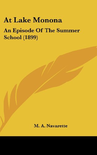 9781120219497: At Lake Monona: An Episode Of The Summer School (1899)