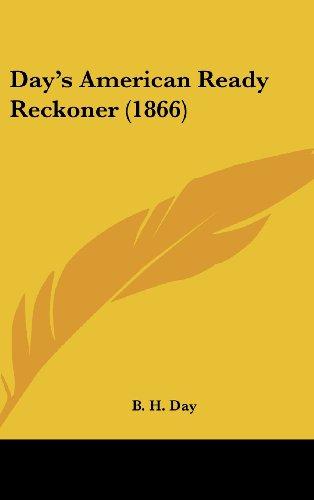9781120226495: Day's American Ready Reckoner (1866)