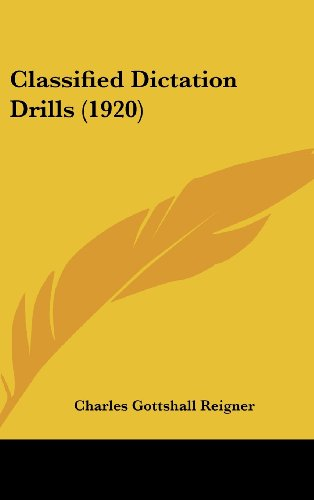 9781120226693: Classified Dictation Drills (1920)