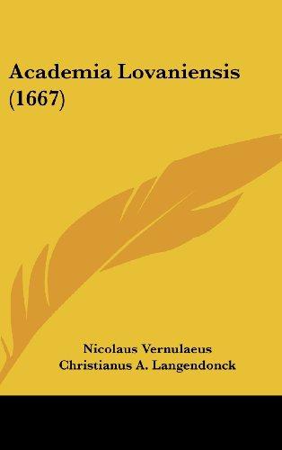 9781120228413: Academia Lovaniensis (1667) (Latin Edition)