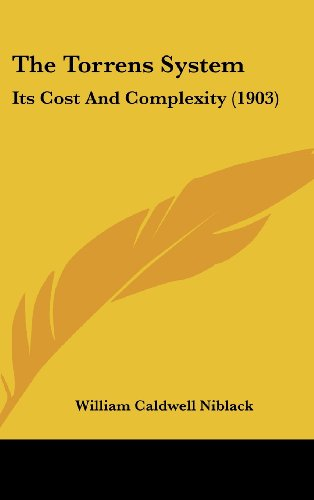 9781120229236: The Torrens System: Its Cost And Complexity (1903)