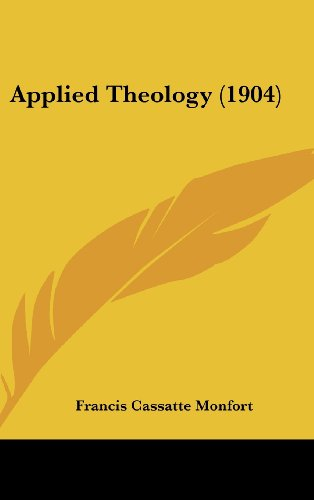 9781120232588: Applied Theology (1904)