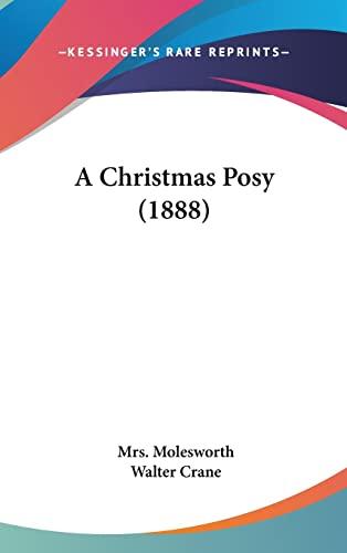 9781120232991: A Christmas Posy (1888)