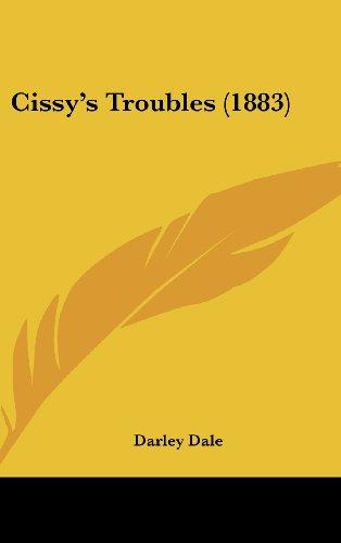 9781120235442: Cissy's Troubles (1883)