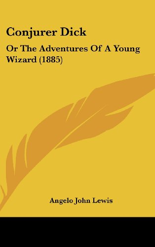 9781120238177: Conjurer Dick: Or The Adventures Of A Young Wizard (1885)