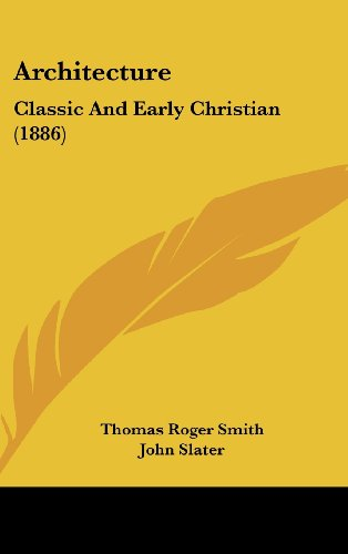 9781120240712: Architecture: Classic And Early Christian (1886)