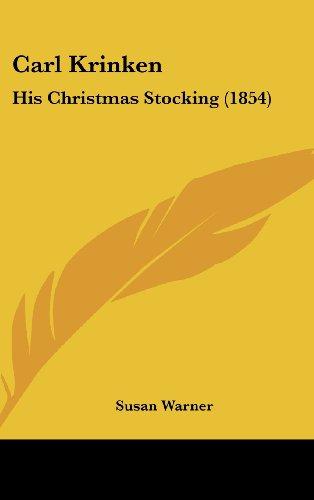 9781120242372: Carl Krinken: His Christmas Stocking (1854)
