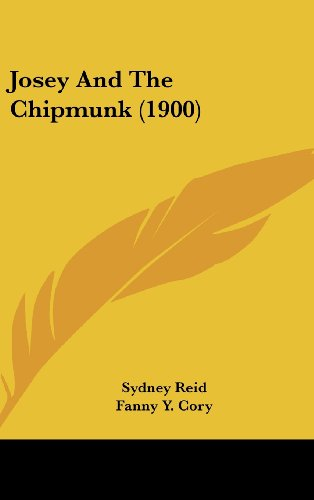 9781120244888: Josey And The Chipmunk (1900)