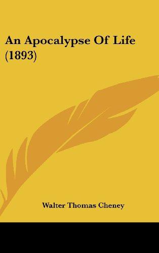 9781120246820: An Apocalypse Of Life (1893)