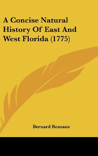 9781120249395: A Concise Natural History Of East And West Florida (1775)