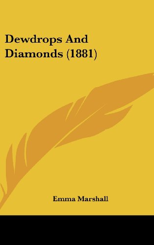 9781120251220: Dewdrops and Diamonds (1881)