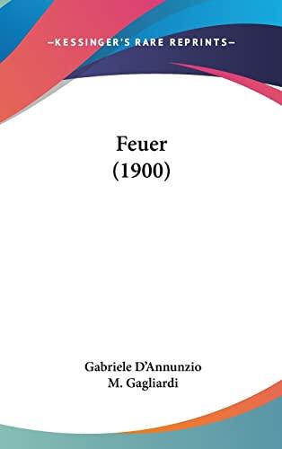 9781120259592: Feuer (1900)