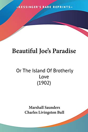 9781120265630: Beautiful Joe's Paradise: Or The Island Of Brotherly Love (1902)