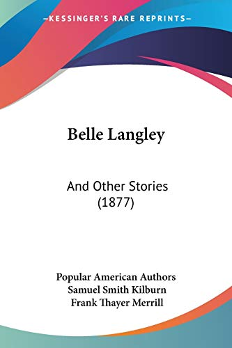 9781120266361: Belle Langley: And Other Stories (1877)