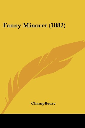 9781120280862: Fanny Minoret (1882) (French Edition)