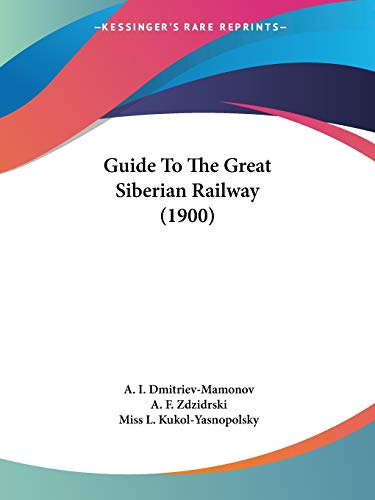 9781120289698: Guide To The Great Siberian Railway (1900)