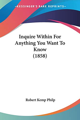9781120300010: Inquire Within For Anything You Want To Know (1858)