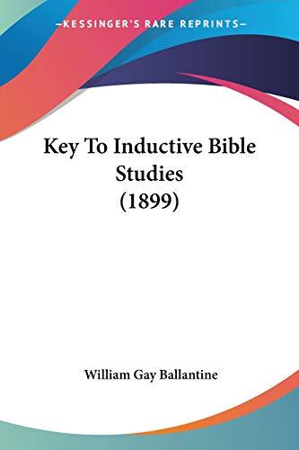 9781120307941: Key To Inductive Bible Studies (1899)