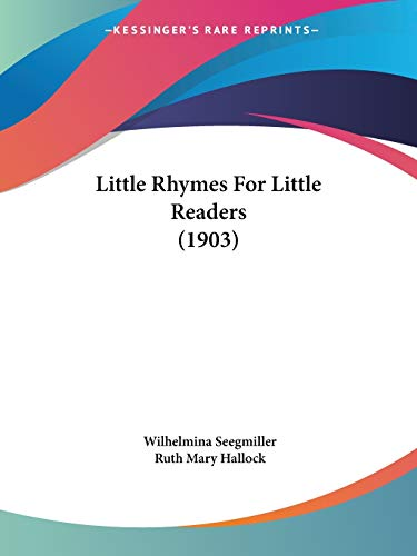 9781120318268: Little Rhymes For Little Readers (1903)