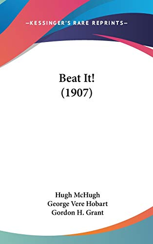 9781120346933: Beat It! (1907)