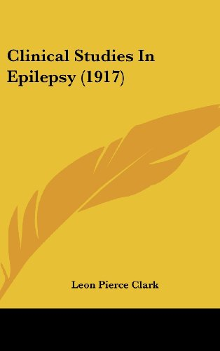 9781120352422: Clinical Studies In Epilepsy (1917)