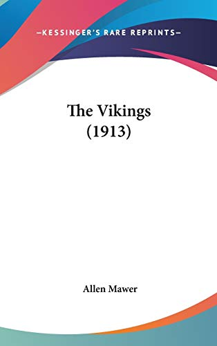 9781120354174: The Vikings (1913)