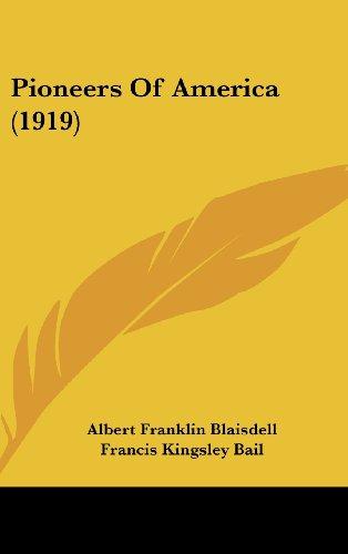9781120355775: Pioneers Of America (1919)