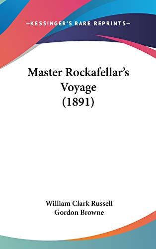 9781120369772: Master Rockafellar's Voyage (1891)