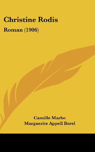 9781120371201 - Marbo, Camille, and Borel, Marguerite Appell: Christine Rodis: Roman (1906) - Livre