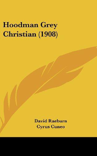9781120372918: Hoodman Grey Christian (1908)