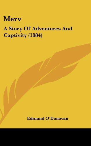9781120375995: Merv: A Story Of Adventures And Captivity (1884)