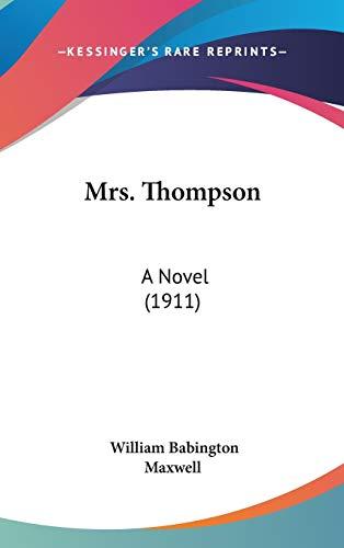 9781120381392: Mrs. Thompson: A Novel (1911)