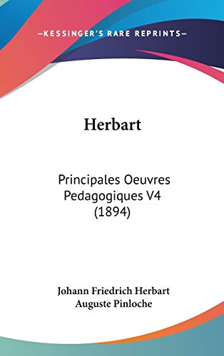 9781120384577: Herbart: Principales Oeuvres Pedagogiques V4 (1894)