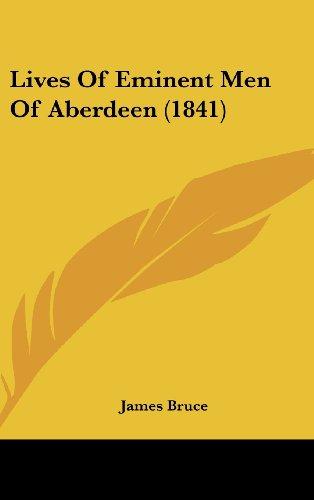 9781120385826: Lives Of Eminent Men Of Aberdeen (1841)