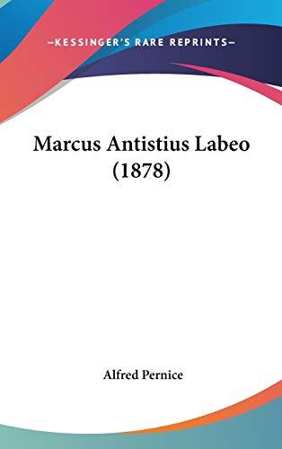 9781120386298: Marcus Antistius Labeo (1878)