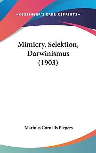 9781120387387: Mimicry, Selektion, Darwinismus (1903)