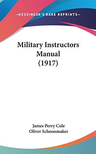 9781120389848: Military Instructors Manual (1917)