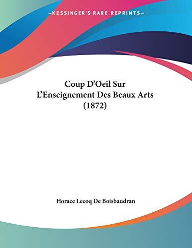 9781120402608: Coup D'Oeil Sur L'Enseignement Des Beaux Arts (1872)