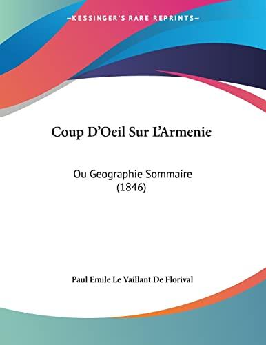 9781120406088: Coup D'Oeil Sur L'Armenie: Ou Geographie Sommaire (1846) (French Edition)